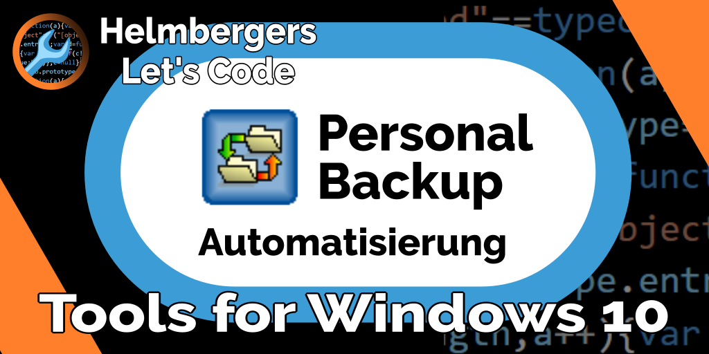 Helmbergers Let's Code - Twitter: Personal Backup Automatisierung